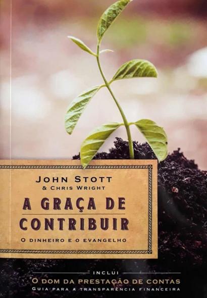 A Graça de Contribuir - O...