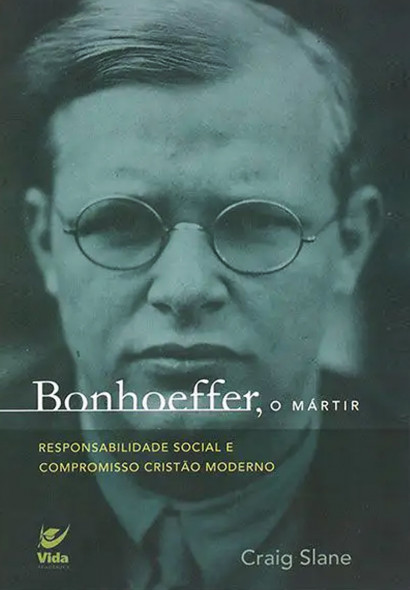 Bonhoeffer, o Mártir
