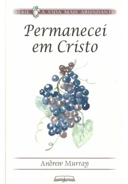 Permanecei em Cristo